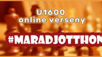 Photo of #maradjotthon U1600 online sakkverseny: érdemes még csatlakozni!